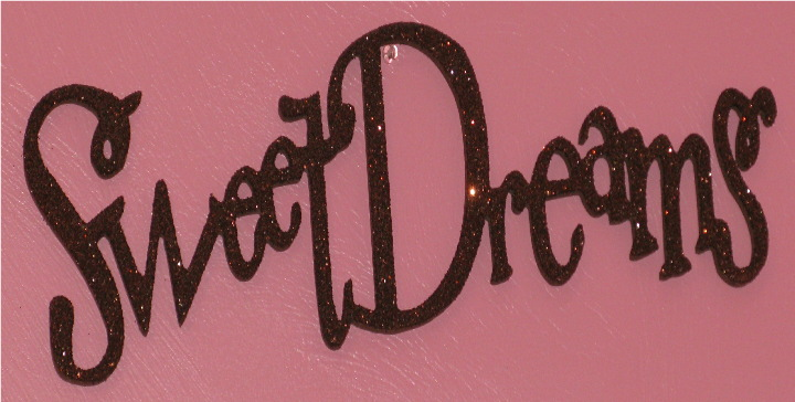 Sweet Dreams Glitter Wall Words