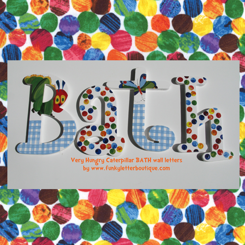 The Very Hungry Caterpillar BATH wall letters